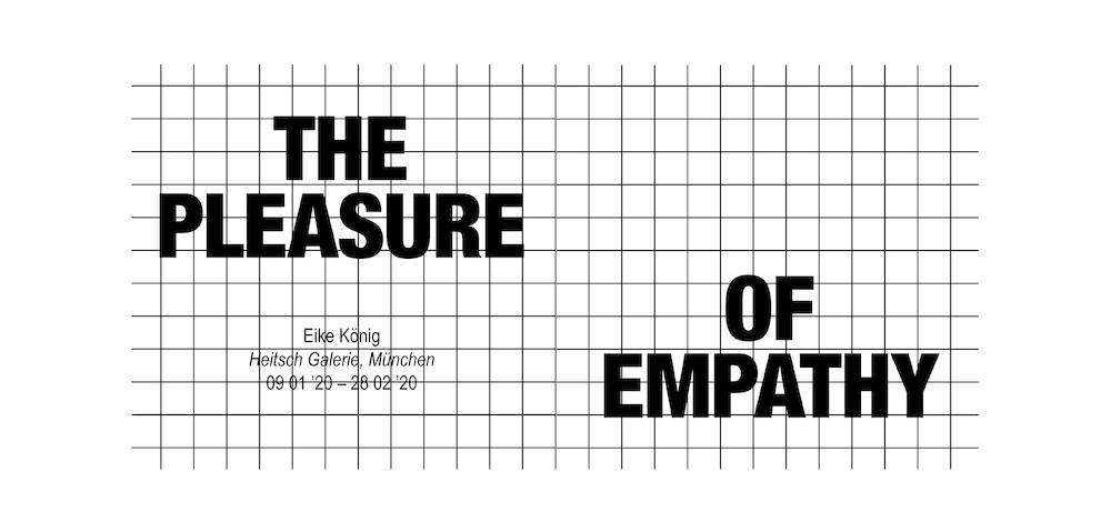 EIKE KÖNIG: THE PLEASURE OF EMPATHY